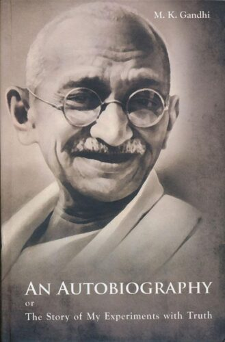 Image of the Book written by Mahatma Gandhiji - An Autobiography or The Story of My Experiments With Truth