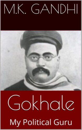 Image of the Book written by Mahatma Gandhiji - Gohale: My Political Guru