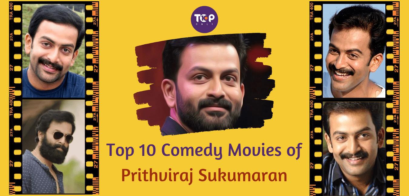 Top 10 Comedy Movies of Prithviraj Sukumaran