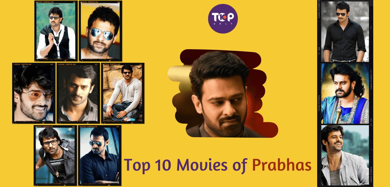 Top 10 Movies of Prabhas