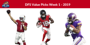 Week 1 NFL DFS Value Picks - 2019 DFS Strategy for Fantasy Football