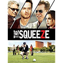 the squeeze golf movie, golf gambling movie, new movies about golf