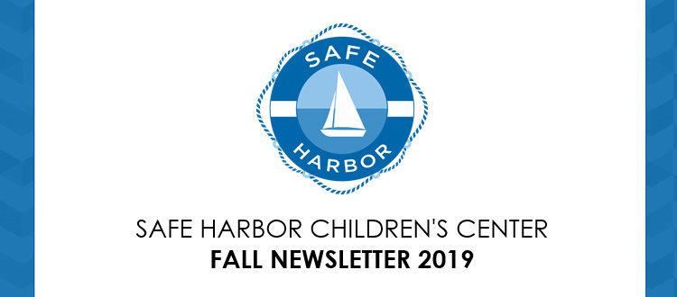 Safe Harbor Children's Center Fall Newsletter 2019