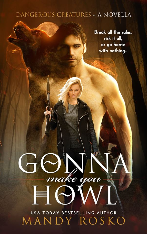 Book Cover: Gonna Make You Howl