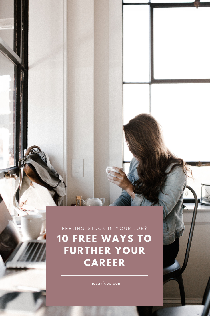 12 (FREE) Things You Can Do To Further Your Career