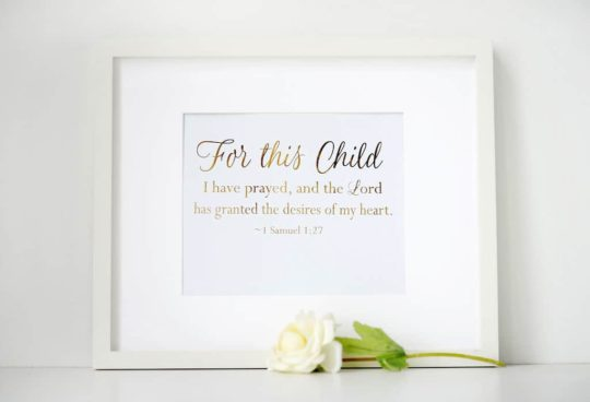 "Gold Foil ""For this child I have prayed"" Print"