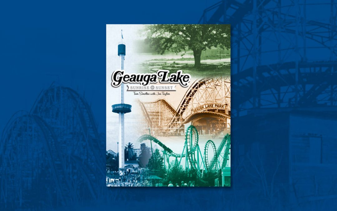 A Book Review Of Geauga Lake: Sunrise to Sunset