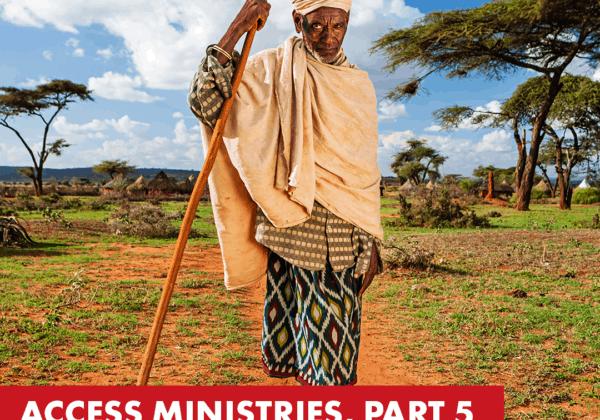 Part 5 : Access Ministries