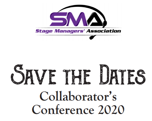 Stage Managers' Association Save the Dates Collaborator's Conference 2020