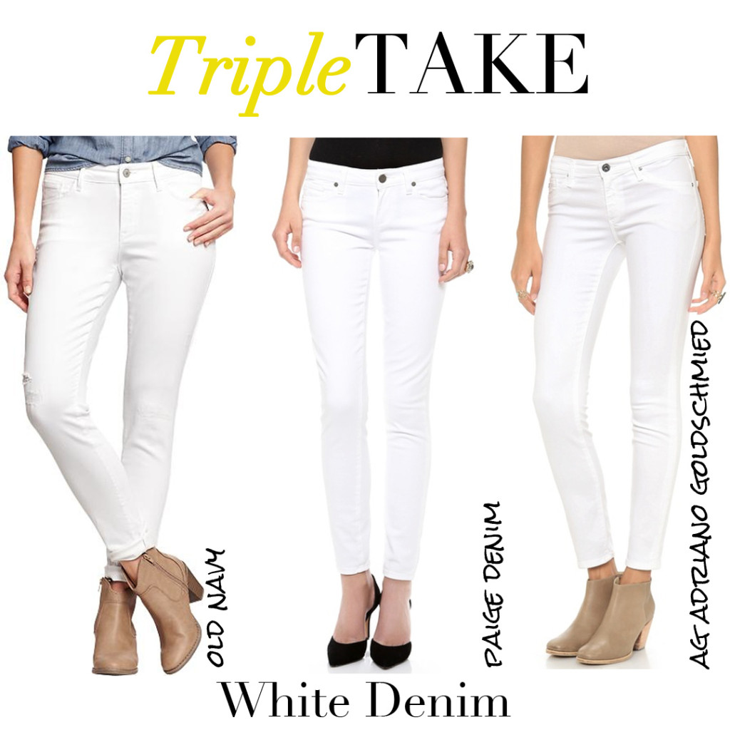 Triple Take - White Denim  |  30astreetstyle.com