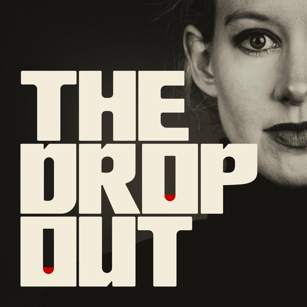 Podcast Favorites - The Dropout