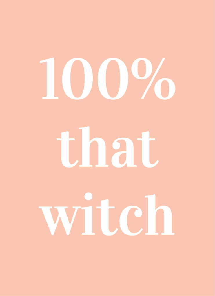 100 that witch printable