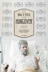 <strong> How It Feels to be Hungover </strong></br>Dir Viktor Hertz</br> Suiza