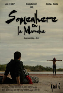 <strong>Somewhere in La Mancha </strong></br>Dir Jaime J. Rivera</br>Puerto Rico