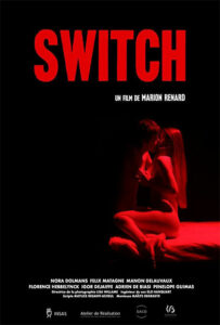 <strong> Switch </strong></br>Dir Marion Renard </br> Bélgica