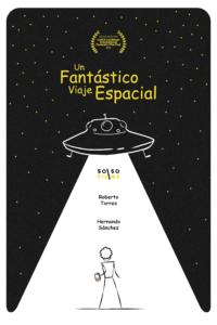 <strong>  Un Fántastico Viaje Espacial</strong></br>Dir Gabriel Morales </br> Puerto Rico