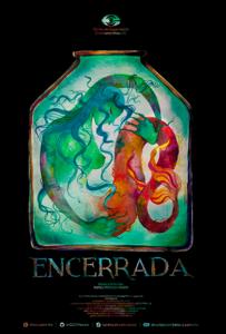 <strong>Encerrada </strong></br>Dir Mateo Miranda Magis </br> México
