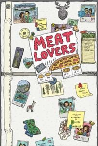 <strong> Meat lovers </strong></br>Dir Daniel Stebbins</br> Estados Unidos