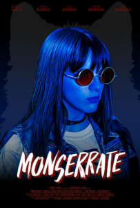 <strong> Monserrate </strong> </br> Dir Michael Justiniano </br> Puerto Rico
