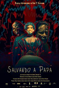 <strong>Salvando a Papá</strong></br>Dir Aarón Sánchez Rubio </br> Cuba