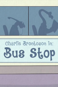 <strong>Charlie Brontoson in Bus Stop</strong></br>Dir Christian Rosado</br> Puerto Rico