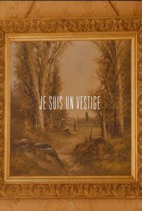 <strong> Vestige </strong></br>Dir Charbonier Pierre Marie & Pierrat Simon </br> Francia