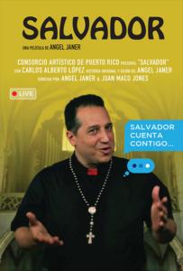 <strong> Salvador </strong> </br> Dir Angel Janer & Juan Jones </br> Puerto Rico