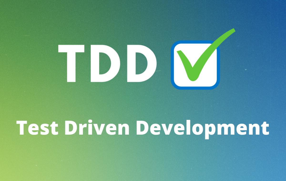 Test-Driven Development: