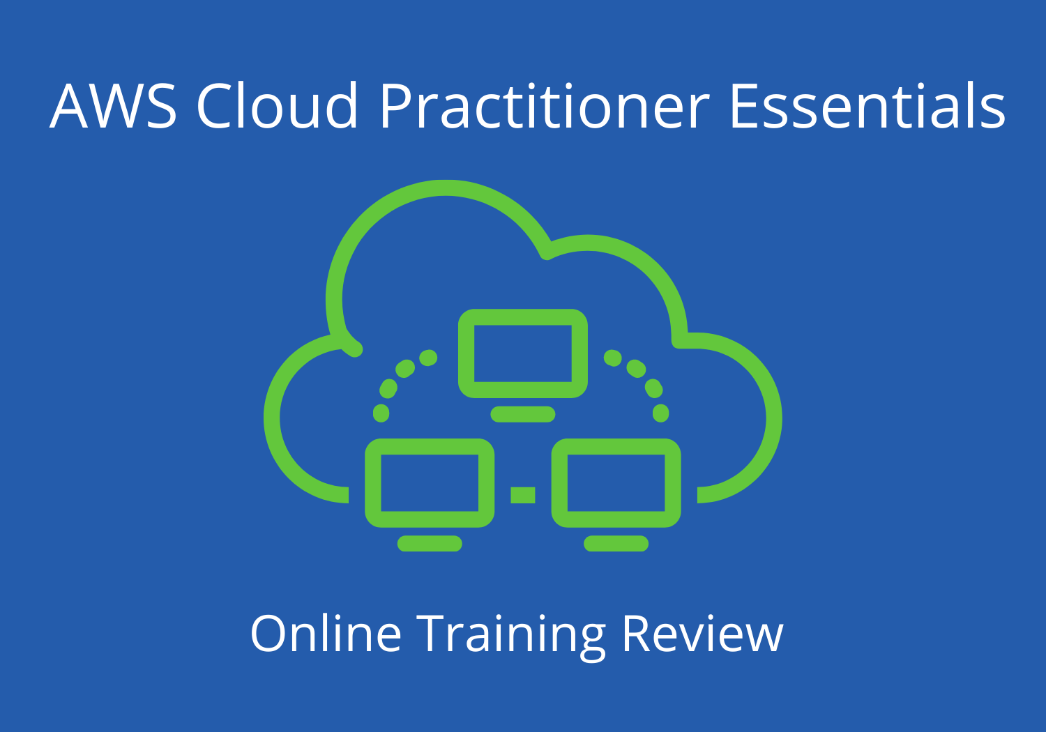 AWS Cloud Practitioner Essentials Course Review