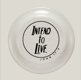 Intend to Live Frisbee - White