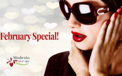 Modesto Med Spa February Special