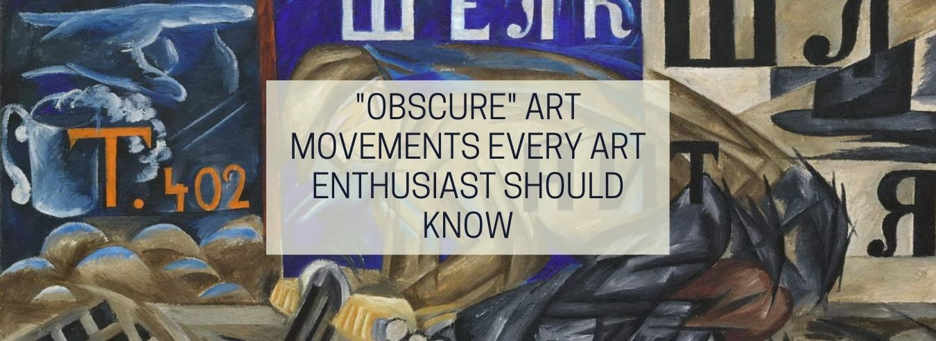 Obscure Art Movements Every Art Enthusiast Should Know
