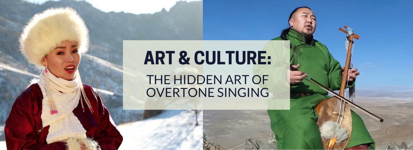The Hidden Art Of Overtone Singing