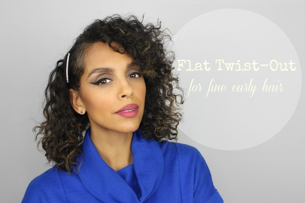 Flat Twist Out For Fine Curly Hair Melting Pot Beauty