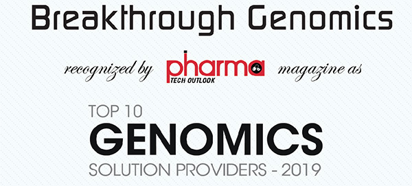 Pharma Magazine Article featuring Breakthrough Genomics