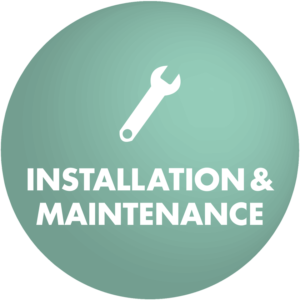 Installation + Maintenance