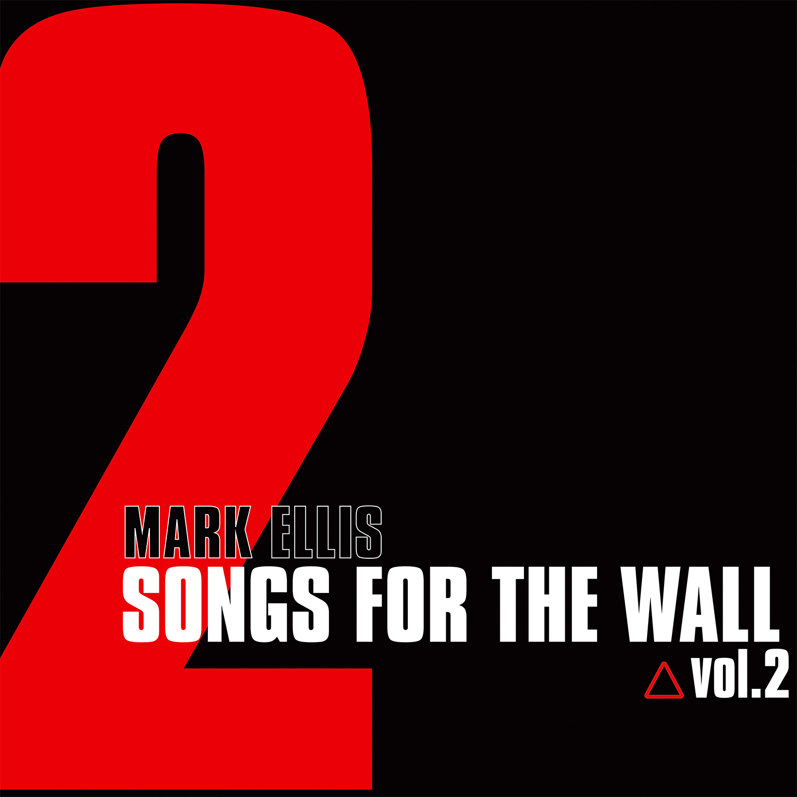 Songs For The Wall Vol.2