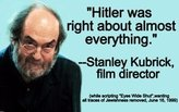 """""""Hitler was right about almost everything"""""""