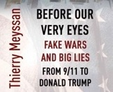 Fake wars and big lies right before our eyes