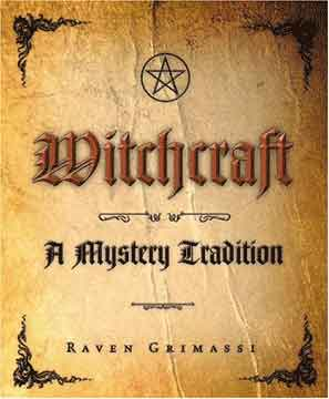 Witchcraft: A Mystery Tradition