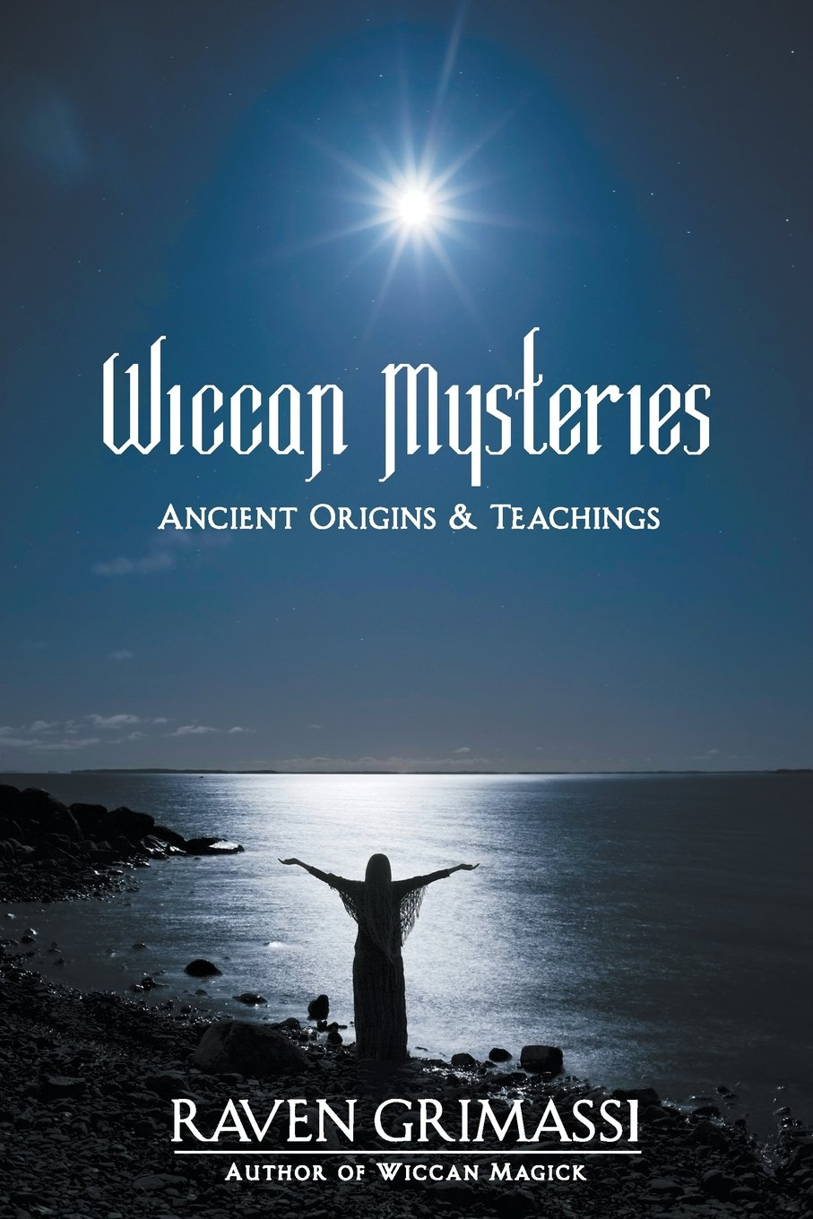 Wiccan Mysteries – Ancient Origins and Teachings