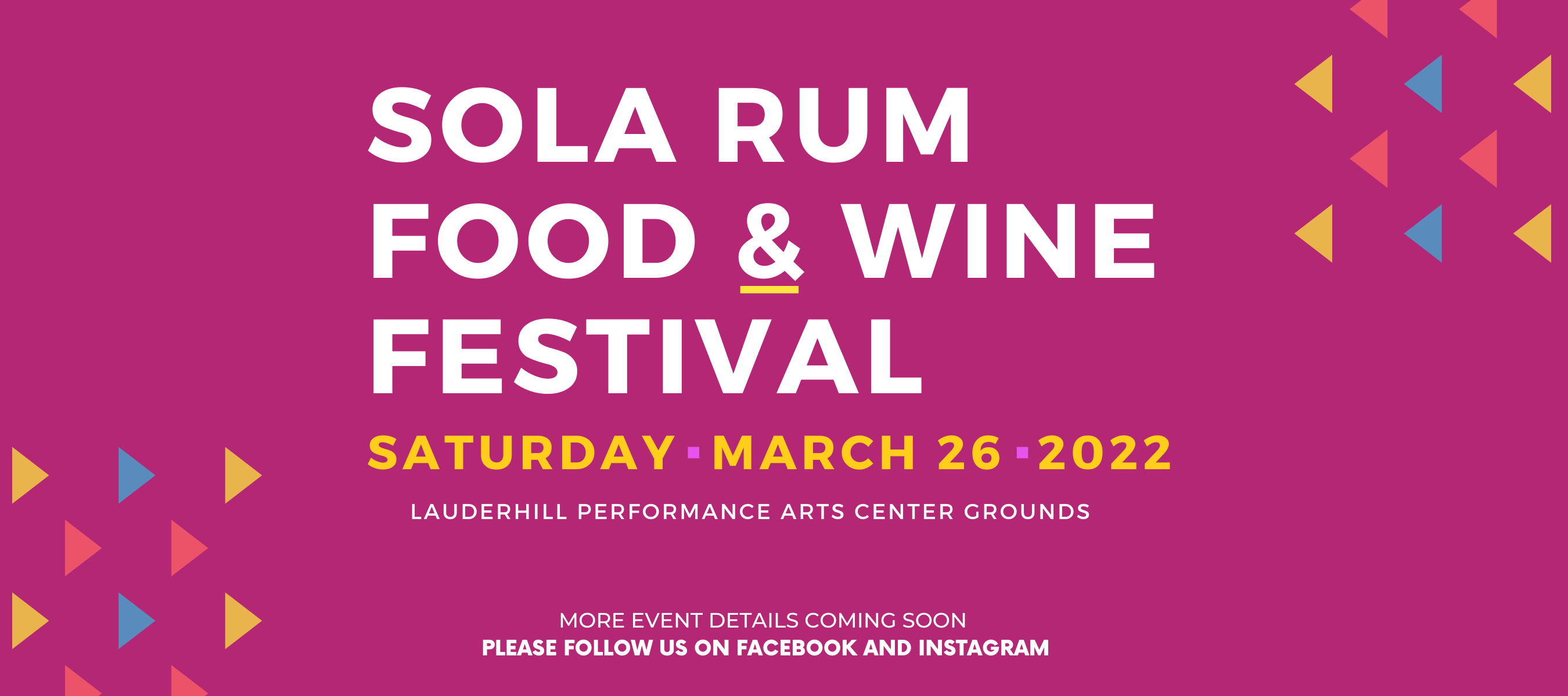Sola Rum Food and Wine Festival Saturday, March 26, 2022