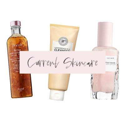 Current Skincare Routines