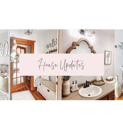 House Updates