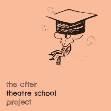 After Theatre School