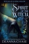 Spirit of the Witch by Deanna Chase - Review
