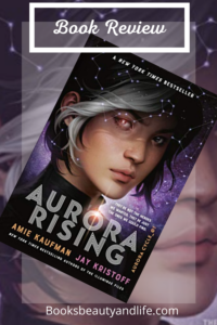 Aurora Rising by Amie Kaufman & Jay Kristoff Book Cover Image
