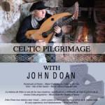 celtic prilgrimage poster with john doan in can serrat