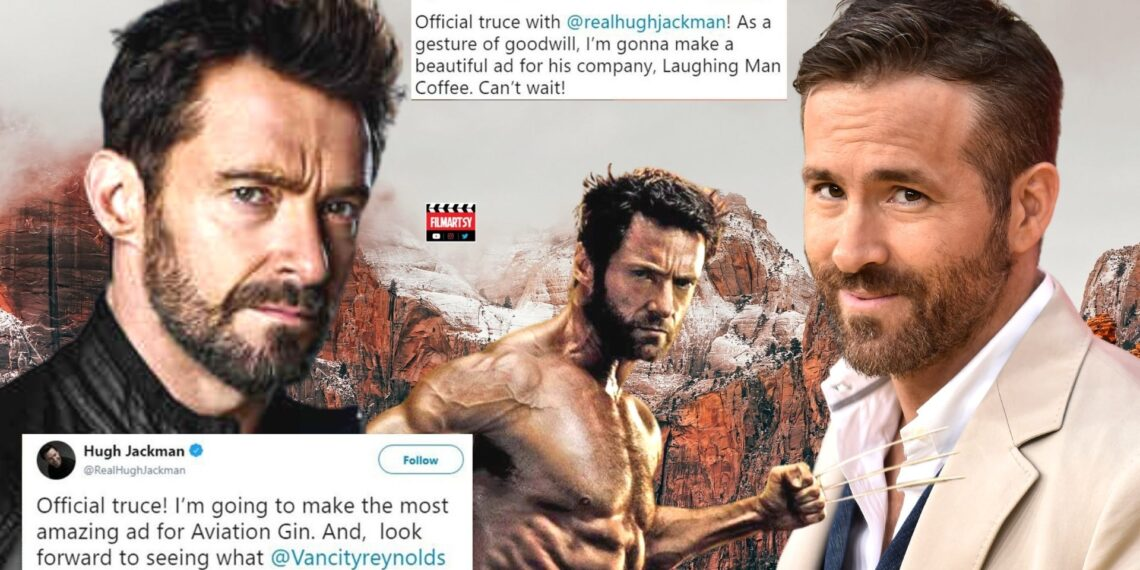 Hugh Jackman and Ryan Reynolds Fued