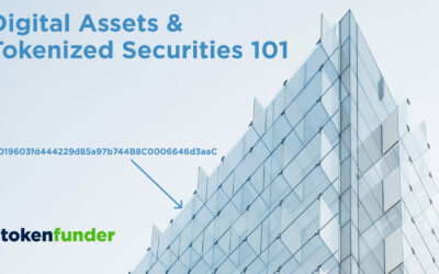 Digital Assets & Tokenized Securities. [March 1, 2020]